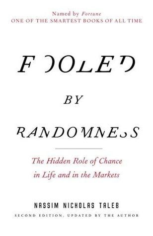 Buy Fooled by Randomness: The Hidden Role of Chance in Life and in ...
