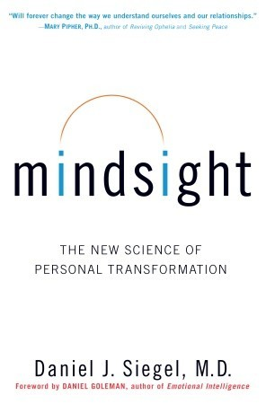 Buy Mindsight: The New Science of Personal Transformation Book ...