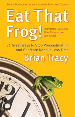 Buy Eat That Frog! 21 Great Ways to Stop Procrastinating and Get ...